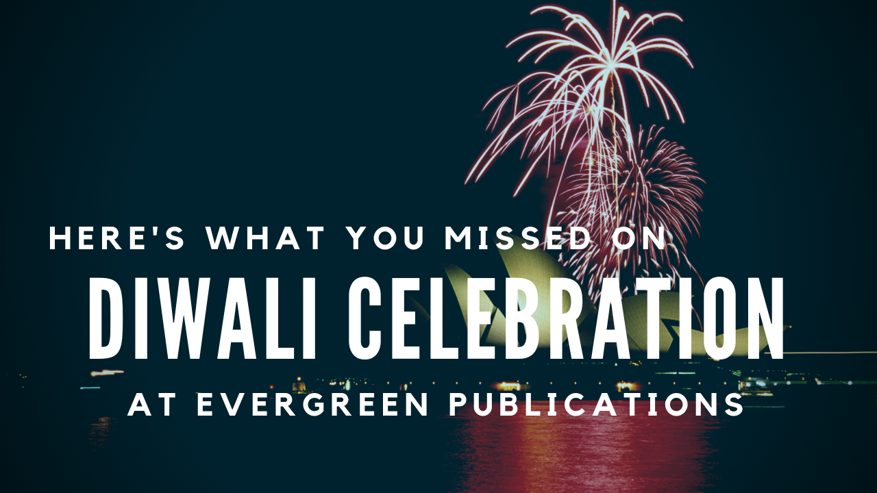 Diwali Celebration at Evergreen Publications