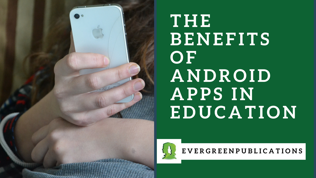 Andoid, Android Apps fo Learning, Apps for Educations, Android Applications for Learning