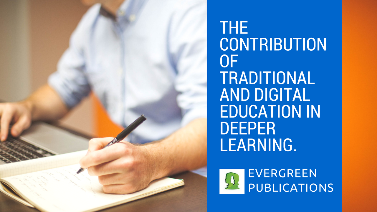 Deeper Learning, Educational Updates, elearning, Traditional Education